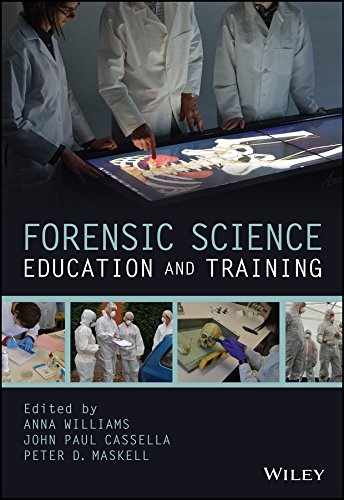 Forensic Science Education and Training: A Tool-kit for Lecturers and Practitioner Trainers (English Edition)