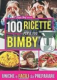 Ricettario Bimby: Libro Ricette Bimby - Il Super Ricettario Bimby