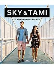 SKY & TAMI. El viaje de nuestras vidas (Sin límites)