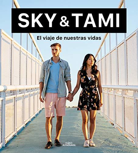 El viaje de nuestras vidas de Sky Odin y Tama Tom