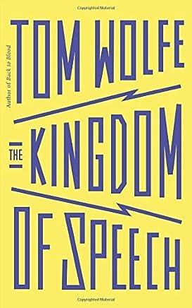 The Kingdom of Speech by Tom Wolfe(2016-08-25)