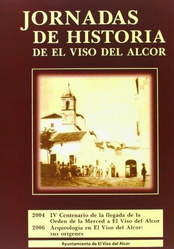 I y II Jornadas de Historia de El Viso del Alcor 2004-2006 (