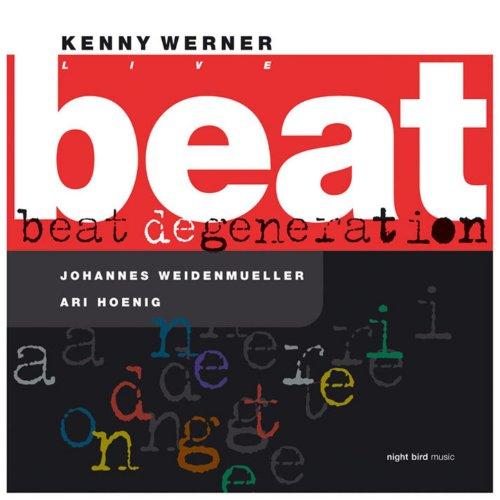 Beat Degeneration (feat. Johannes Weidenmueller, Ari Hoenig) [Live]