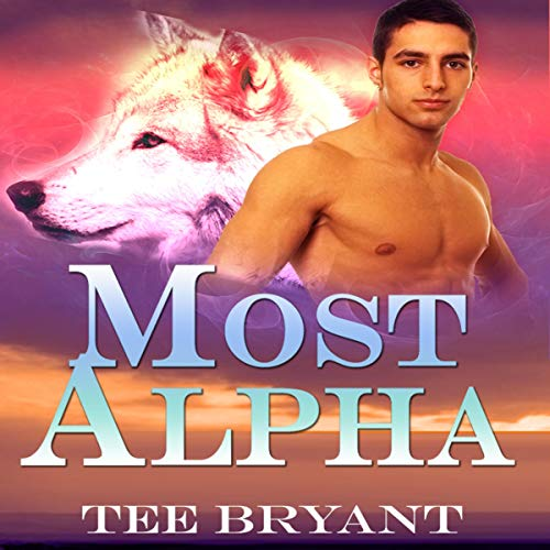 Most Alpha, Books I-IV audiobook cover art