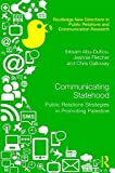 Communicating Statehood: Public Relations Strategies in Promoting Palestine (Routledge New Directions in PR & Communication Research) (English Edition)