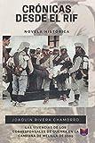 Crónicas desde el Rif: Las vivencias de los corresponsales de guerra en la Campaña de Melilla de 1909
