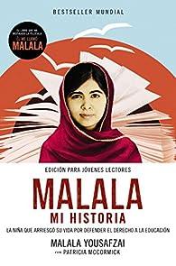 Malala. Mi historia par Malala Yousafzai