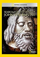 Search for the Head of John the Baptist [DVD]