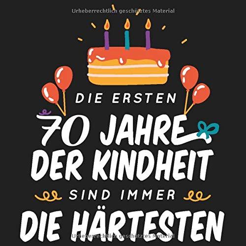 Die ersten 70 Jahre der Kindheit sind immer die Härtesten: Cooles Geschenk zum Geburtstag für alle...