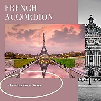 One Hour French Accordion Bossa Nova