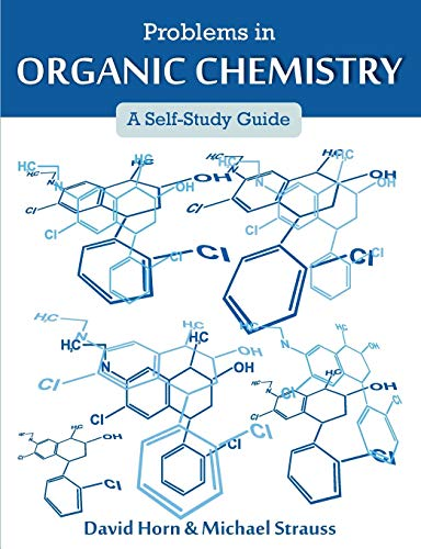 Problems in Organic Chemistry: A Self-Study Guide