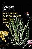 La invención de la naturaleza: El Nuevo Mundo de Alexander von Humboldt (Ensayo | Ciencia)