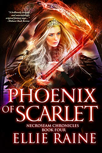 Book: Phoenix of Scarlet - A Sword and Sorcery Epic Fantasy (NecroSeam Chronicles Book 4) by Ellie Raine