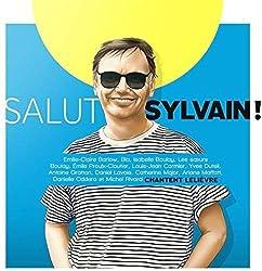 Salut Sylvain! (Hommage A Sylvain Lelievre) / Var