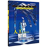 DK scientific exploration foreign academicians recommend new Popular Science Series: Artificial Intelligence(Chinese Edition)