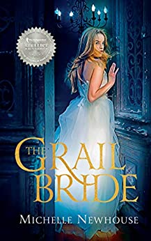 The Grail Bride by [Michelle Newhouse]