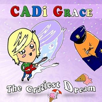 The Craziest Dream
