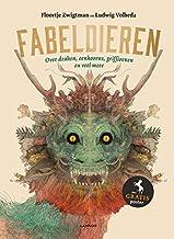 Fabeldieren: Over draken, eenhoorns, griffioenen en nog veel meer (Dutch Edition)
