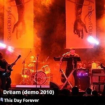 Dream (Demo)