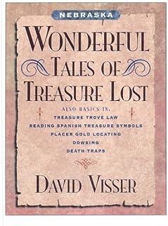 Nebraska Wonderful Tales of Treasure Lost