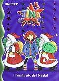 Tina Superbruixa i l'embruix del Nadal (Catalá - A PARTIR DE 8 ANYS - PERSONATGES - Tina Superbruixa)