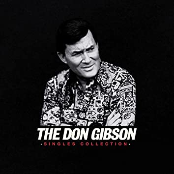 The Don Gibson Singles Collection