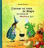 Cocinar es cosa de Magia: las recetas de Merlina e Igor (serie creciendo)