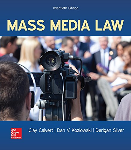 Compare Textbook Prices for Mass Media Law 20 Edition ISBN 9781259913907 by Calvert, Clay,Kozlowski, Dan V.,Silver, Derigan