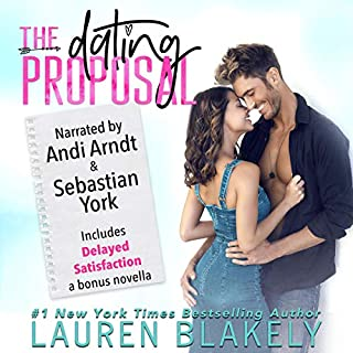 The Dating Proposal                   By:                                                                                                                                 Lauren Blakely                               Narrated by:                                                                                                                                 Andi Arndt,                                                                                        Sebastian York                      Length: 6 hrs and 3 mins     106 ratings     Overall 4.5