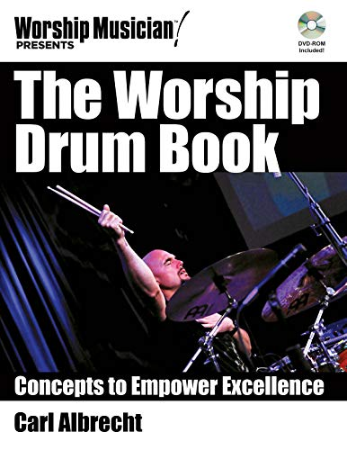 Price comparison product image The Worship Drum Book: Concepts to Empower Excellence (Worship Musician Presents)