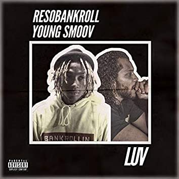 LUV (feat. Young Smoov)