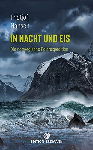 In Nacht und Eis: Die norwegische Polarexpedition (Paperback)
