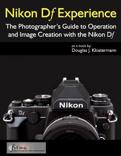 Nikon Df Experience - The Photographer