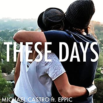 These Days (feat. Eppic)