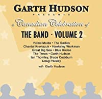 Vol. 2-Garth Hudson Presents a Canadian Celebratio