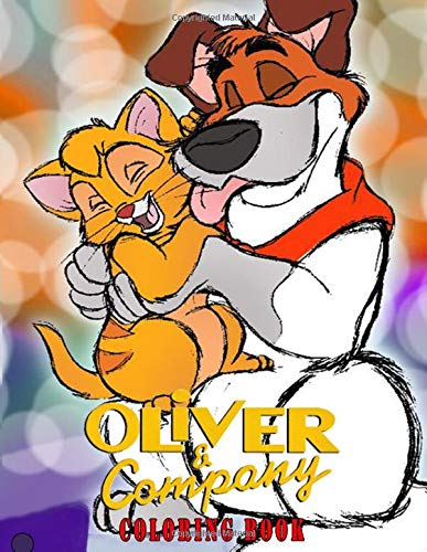 Oliver and Company Coloring Book: Super Fun Oliver and Company Coloring Book - 50+ Illustrations in separate Single-sided page