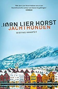 Jachthonden (Wisting Kwartet Book 2) van [Jørn Lier Horst, Kim Snoeijing]