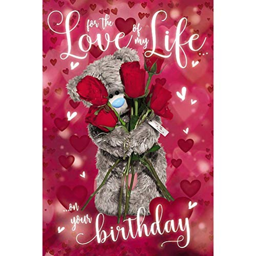 Love of My Life Me To You Tatty Teddy Bear 3D Hologram Holographic Birthday Card