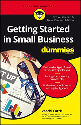 Compare Textbook Prices for Getting Started In Small Business For Dummies - Australia and New Zealand 3 Edition ISBN 9780730333920 by Curtis, Veechi