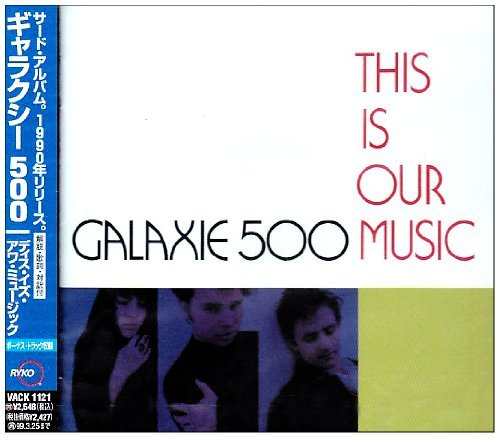 This Is Our Music by Galaxie 500 (1997-03-26)