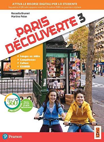Paris découverte. Per la Scuola media. Con app. Con e-book. Con espansione online (Vol. 3)