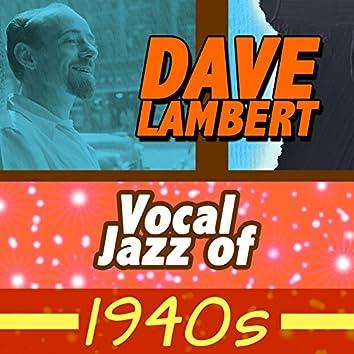 Vocal Jazz of 1940s