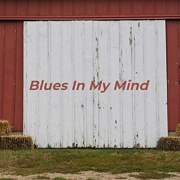 Blues in My Mind