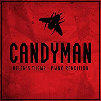 """Helen's Theme (from """"Candyman"""") (Piano Rendition)"""
