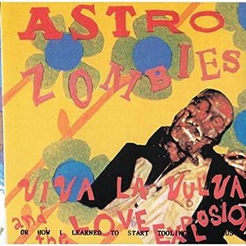 Viva La Vulva and the Love Explosion