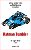 Batman Tumbler for Lego Boost 17101 instruction with programs (Build Boost Robots — a series of instructions for assembling robots with Boost 17101)