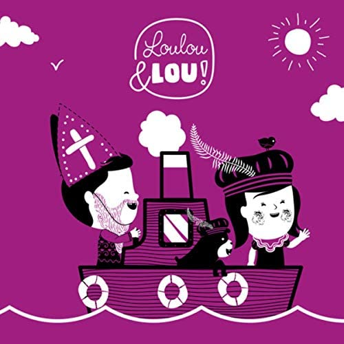 Kinderliedjes Loulou en Lou & Vlaamse Kinderliedjes Loulou en Lou