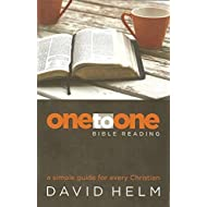 One to One Bible Reading a simple guide for every Christian by David Helm (2011) Paperback (1115-01-01)
