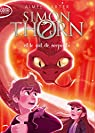 Simon Thorn, tome 2 : Et le nid de serpents par Carter