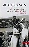 Correspondance avec ses amis Bénisti 1934-1958